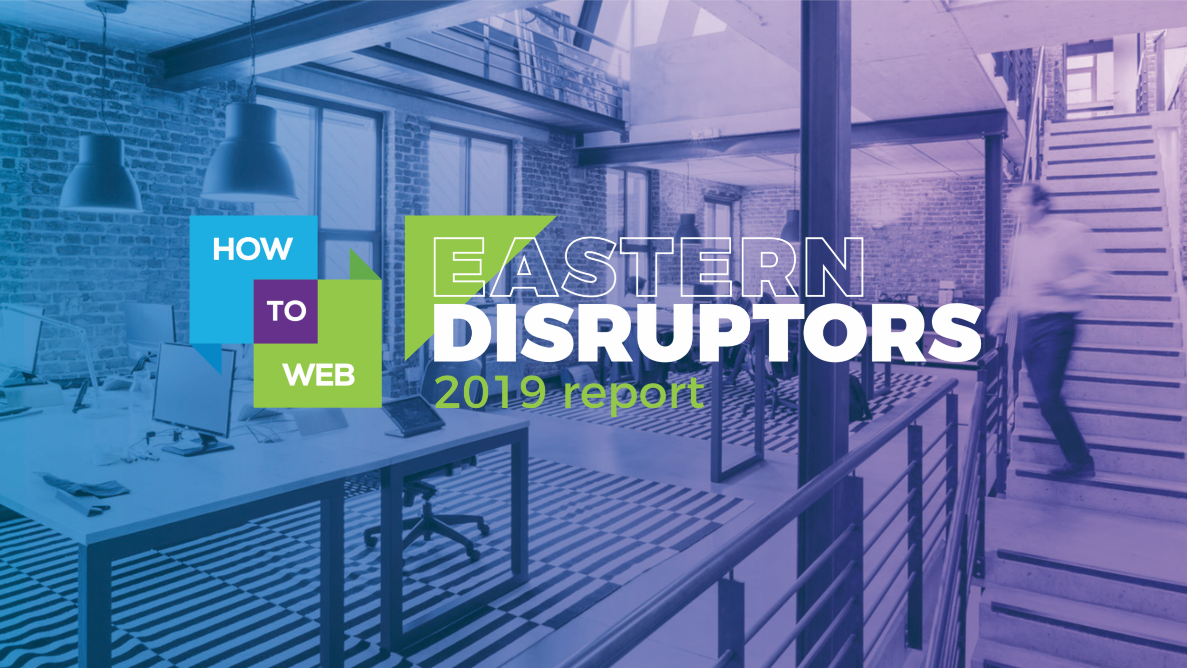 TOKINOMO WAS INCLUDED IN HOW TO WEB'S DISRUPTORS REPORT